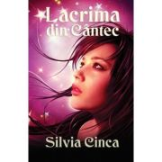 Lacrima din Cantec - Silvia Cinca