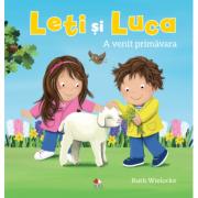 Leti si Luca. A venit primavara - Ruth Wielockx