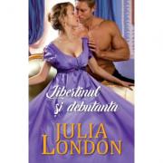 Libertinul si debutanta - Julia London