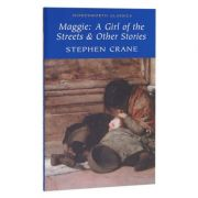 Maggie. A Girl of The Streets - Stephen Crane