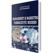 Management si marketing farmaceutic modern - Ion Burnei