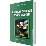 Manual de chirurgie pentru studenti. Volumul I - Eugen Bratucu