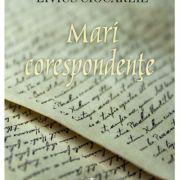 Mari corespondente - Livius Ciocarlie