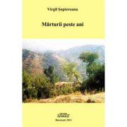 Marturii peste ani - Virgil Soptereanu