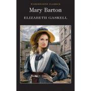 Mary Barton - Elizabeth Cleghorn Gaskell