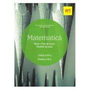 Matematica. Clasa a VI-a. Partea a II-a. Teste. Fise de lucru. Modele de teze - Marius Antonescu, Florin Antohe, Gheorghe Iacovita