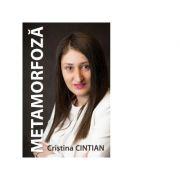 Metamorfoza - Cristina Cintian