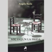 Mic dejun la Frida - Angela Baciu