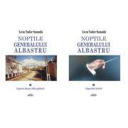 Noptile Generalului Albastru, 2 volume - Liviu Tudor Samuila
