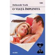 O viata implinita - Deborah York