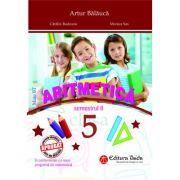 Aritmetica clasa a V-a. Semestrul II - Artur Balauca, Catalin Budeanu, Monica Sas