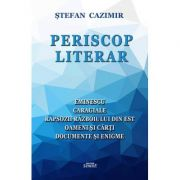 Periscop literar - Stefan Cazimir