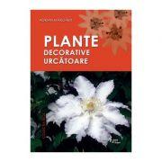 Plante decorative urcatoare - Adrian Margarit