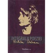 Integrala poeziei - Nichita Stanescu