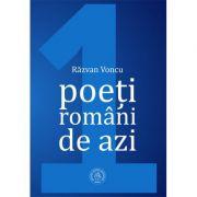 Poeti romani de azi, Volumul I - Razvan Voncu
