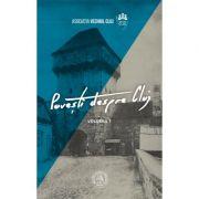 Povesti despre Cluj I - Sebastian-Iacob Moga, Tudor Salagean
