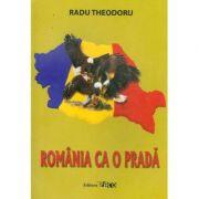 Romania ca o prada, Ed. Paco
