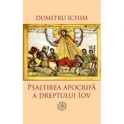 Psaltirea apocrifa a dreptului Iov - Dumitru Ichim