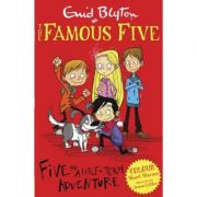 Famous Five Colour Short Stories: Five and a Half-Term Adventure - Enid Blyton