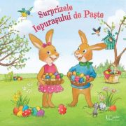 Surprizele Iepurasului de Paste - Lydia Hauenschild, Sabine Straub