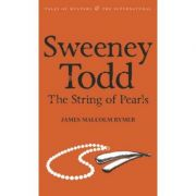 Sweeney Todd. The String of Pearls - James Malcolm Rymer