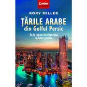Tarile Arabe din Golful Persic - Rory Miller