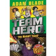 Team Hero The Night Thief - Adam Blade