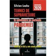Tehnici de supravietuire in izolare pe perioada pandemiei. Dieta de 14 zile si alte sfaturi practice - Silvian Leahu