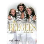 The Bee Gees: The Biography - David N. Meyer