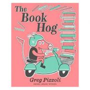 The Book Hog - Greg Pizzoli