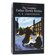 The Complete Father Brown Stories - G. K. Chesterton