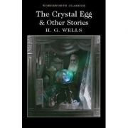 The Crystal Egg and Other Stories - H. G. Wells