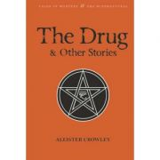 The Drug & Other Stories - Aleister Crowley