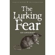 The Lurking Fear & Other Stories - H. P. Lovecraft