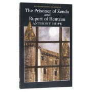 The Prisoner of Zenda. Rupert of Hentzau - Anthony Hope