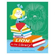 There's a Lion in the Library! - Dave Skinner