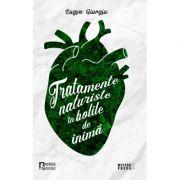 Tratamente naturiste in bolile de inima - Eugen Giurgiu
