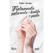 Tratamente naturiste in bolile de piele - Eugen Giurgiu