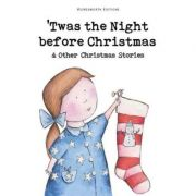 Twas the Night Before Christmas and Other Christmas Stories - Rosemary Gray