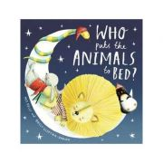 Who Puts the Animals to Bed? - Mij Kelly