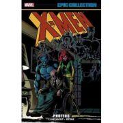 X-men Epic Collection: Proteus - Chris Claremont