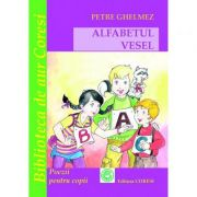 Alfabetul Vesel - Petre Ghelmez