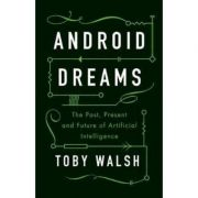 Android Dreams - Toby Walsh