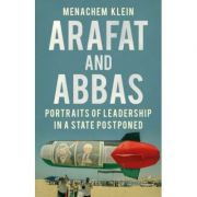 Arafat and Abbas - Menachem Klein