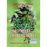 Aripioare... Zbarli-Zburli - Mihaela Chitac