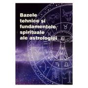 Bazele tehnice si fundamentele spirituale ale astrologiei - Max Heindel