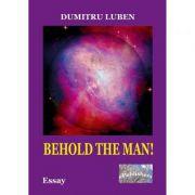 Behold the Man! - Dumitru Luben