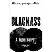 Blackass - A. Igoni Barrett