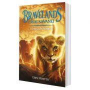 Bravelands - Eroii savanei. Vol. I: O haită dezbinată - Erin Hunter