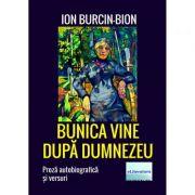 Bunica vine dupa Dumnezeu - Ion Burcin-Bion